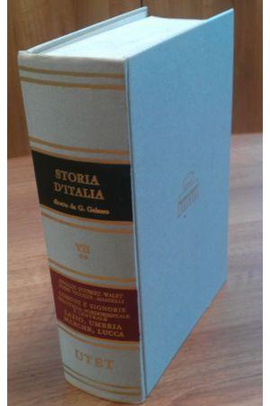 Comuni e signorie nell'Italia nordorientale e centrale: Lazio, Umbria e Marche, Lucca - Volume 7.2