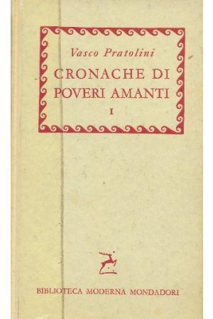 Cronache di poveri amanti Volume I