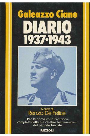 Il diario di Galeazzo Ciano 1937-1943