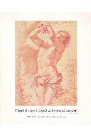 Disegni di artisti bolognesi dal seicento all'ottocento