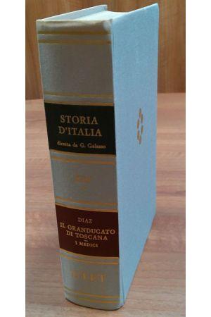Il Granducato di Toscana : I Medici - Volume 13.1