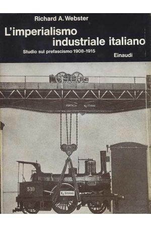 L'imperialismo industriale italiano, 1908-1915