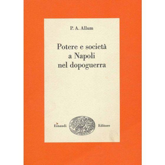 Potere e società a Napoli nel dopoguerra